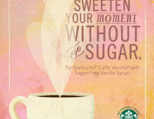 We Proudly Serve Starbucks Coffee Sugar-Free Promotion
